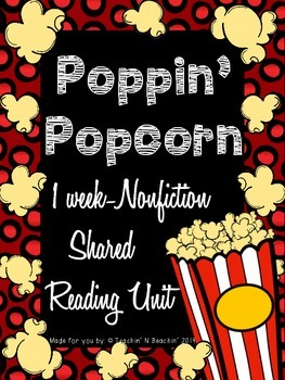 Shared Reading: Nonfiction Shared Reading Plans- Popcorn- CCSS