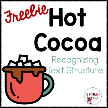 Recognizing Text Structure: Hot Cocoa