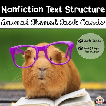 Nonfiction Text Structure Task Cards and Passages