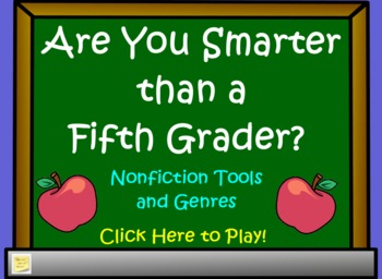 Nonfiction Tools and Genres- Are You Smarter Than a 5th Gr