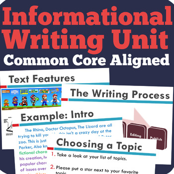 Nonfiction / Expository Writing Unit  (Common Core Aligned)