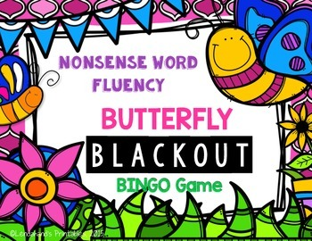 Nonsense Word Fluency Bingo by Ms. Lendahand (Butterfly Theme)