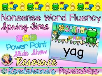 Nonsense Word Fluency Powerpoint (Spring Theme) by Ms. Lendahand