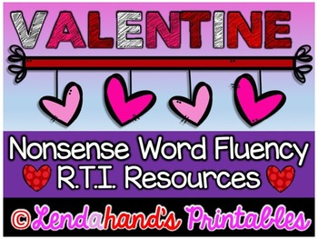 Nonsense Word Fluency R.T.I. Pack by Ms. Lendahand (VALENT
