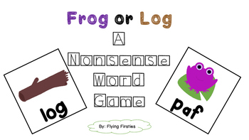 Nonsense Word Game- Frog or Log