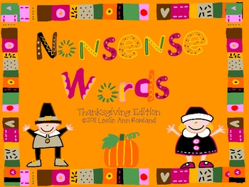 Nonsense Words Flash Cards- Thanksgiving Edition