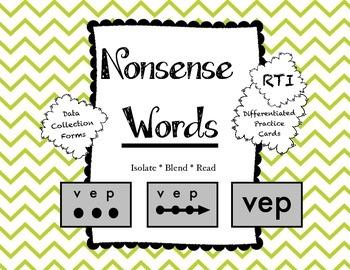 Nonsense Words: RTI / Data Collection