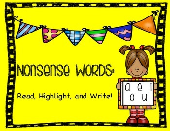 Nonsense Words: Short Vowels