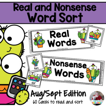 Nonsense Words and Real Words Sort- Back to School