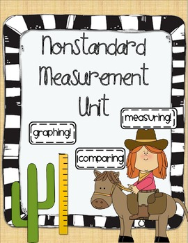 Nonstandard Measurement Yee-haw!