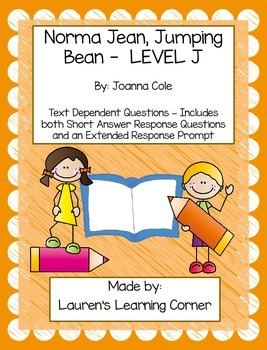Norma Jean, Jumping Bean - Level J - Text Dependent Questions