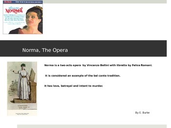 Norma, The Classic Opera