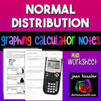Normal Distribution on TI 83 and TI 84  Handout & Worksheets
