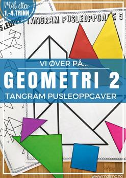 Norsk: Geometri 2 - Tangram pusleoppgaver [Vi øver-serien]