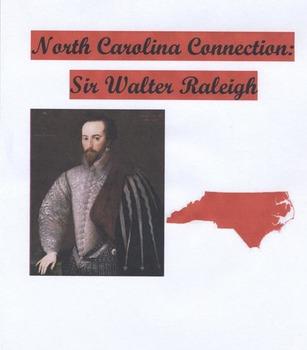 North Carolina Connection: Sir Walter Raleigh