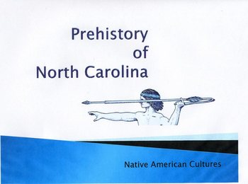 North Carolina History of Native American Cultures