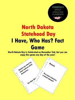 North Dakota Statehood Day I Have, Who Has Fact Game