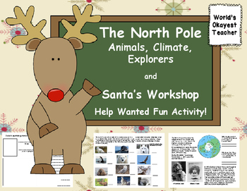 North Pole: Animals, Climate, Explorers and Santa's Worksh