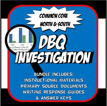 DBQ North and South Grow Apart Common Core Document Based