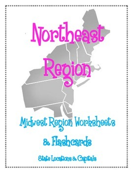 Northeast Region Worksheets and Flashcards. Matching Label