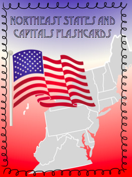 Northeast States and Capitals Flashcards