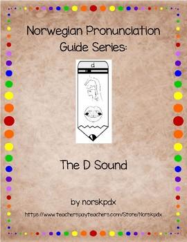 Norwegian Pronunciation Guide Series:  The D Sound