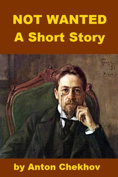 Not Wanted - A Short Story by Chekhov