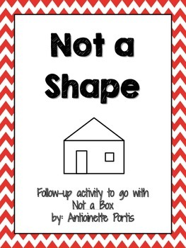 Not a Shape follow-up activity to Not a Box