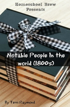 Notable People In the world (1800s) (Fifth Grade Social Science)