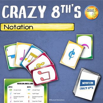 Notation Crazy 8th's Card Game - Music Center & Sub Activity