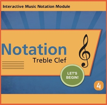 Notation Treble Clef Unit 4 Music Interactive Module