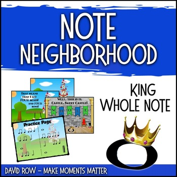 Note Neighborhood – King Whole Note