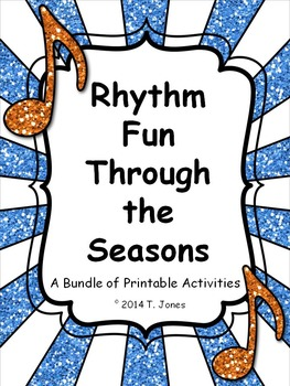 Rhythm Fun Through the Seasons - Music Assessments for Rhy