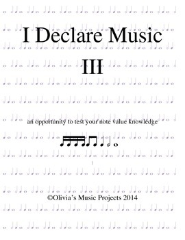 Note Values: I Declare Music III