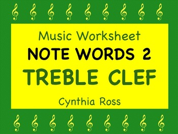 Note Words 2 for Treble Clef
