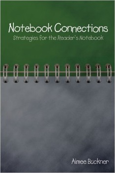 Notebook Connections - Strategies for the Reader's Notebook