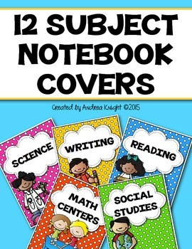 Notebook Covers for 12 Subjects {For Teacher and/or Student Use}