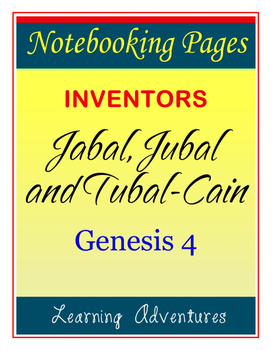 Notebooking - Genesis 4 - Jabal, Jubal, and Tubal-Cain (In