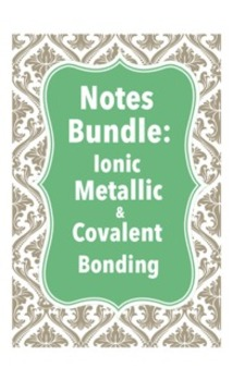 Notes Bundle: Chemical Bonds