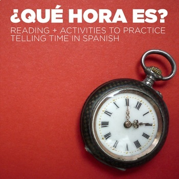 Notes and Reading: Telling time in Spanish