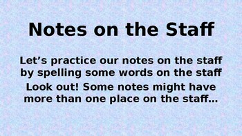 Notes on the Staff