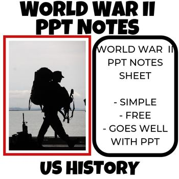 World War II PPT notes sheet