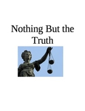 Nothing But the Truth Chapter 15 Quiz/Test