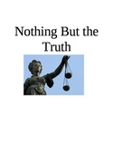 Nothing But the Truth Chapters 16-19 Test/Quiz