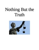 Nothing But the Truth Chapters 8-11 Test/Quiz