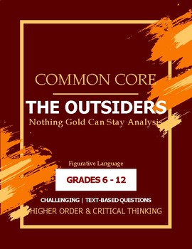 Nothing Gold Can Stay-Common Core Literary Analysis (Outsi