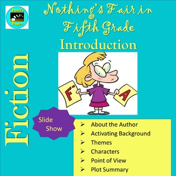 Nothing's Fair in Fifth Grade PowerPoint Introduction to t