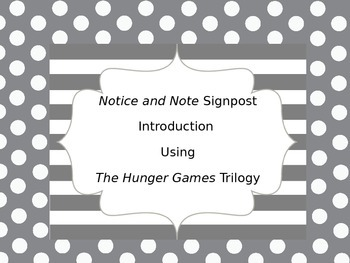 Notice and Note Signposts Using The Hunger Games Trilogy