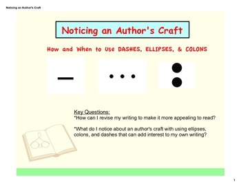 Noticing An Author's Craft: How & When to Use Dashes, Colo