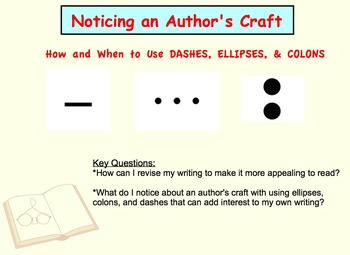 Noticing an Author's Craft: Using Dashes, Ellipses, & Colo